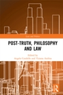 Post-Truth, Philosophy and Law - eBook