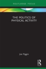 The Politics of Physical Activity - eBook