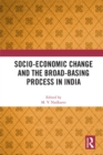 Socio-Economic Change and the Broad-Basing Process in India - eBook
