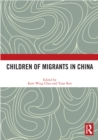 Children of Migrants in China - eBook