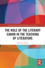 The Role of the Literary Canon in the Teaching of Literature - eBook