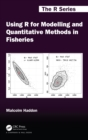 Using R for Modelling and Quantitative Methods in Fisheries - eBook