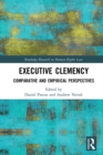 Executive Clemency : Comparative and Empirical Perspectives - eBook