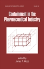 Containment in the Pharmaceutical Industry - eBook