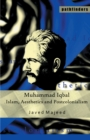 Muhammad Iqbal : Islam, Aesthetics and Postcolonialism - eBook