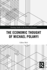 The Economic Thought of Michael Polanyi - eBook