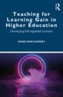 Teaching for Learning Gain in Higher Education : Developing Self-regulated Learners - eBook