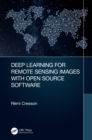 Deep Learning for Remote Sensing Images with Open Source Software - eBook