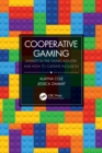 Cooperative Gaming : Diversity in the Games Industry and How to Cultivate Inclusion - eBook