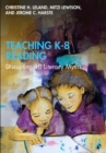 Teaching K-8 Reading : Disrupting 10 Literacy Myths - eBook