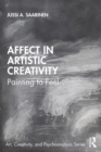 Affect in Artistic Creativity : Painting to Feel - eBook