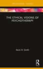 The Ethical Visions of Psychotherapy - eBook