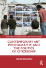 Contemporary Art, Photography, and the Politics of Citizenship - eBook