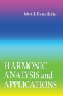 Harmonic Analysis and Applications - eBook