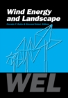 Wind Energy and Landscape : Proceedings of the international workshop WEL, Genova, Italy, 26-27 June 1997 - eBook