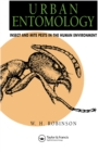 Urban Entomology : Insect and Mite Pests in the Human Environment - eBook