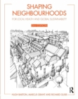 Shaping Neighbourhoods : For Local Health and Global Sustainability - eBook