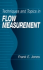 Techniques and Topics in Flow Measurement - eBook