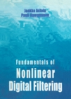 Fundamentals of Nonlinear Digital Filtering - eBook