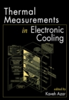Thermal Measurements in Electronics Cooling - eBook