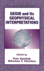 Geoid and its Geophysical Interpretations - eBook