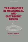 Transducers in Mechanical and Electronic Design - eBook