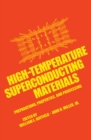 High-Temperature Superconducting Materials : Preparations, Properties, and Processing - eBook