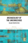Archaeology of the Unconscious : Italian Perspectives - eBook