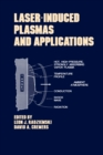 Lasers-Induced Plasmas and Applications - eBook
