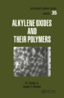 Alkylene Oxides and Their Polymers - eBook