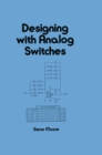 Designing with Analog Switches - eBook