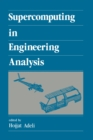 Supercomputing in Engineering Analysis - eBook