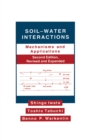 Soil-Water Interactions : Mechanisms  Applications, Second Edition, Revised Expanded - eBook