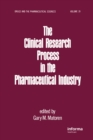 The Clinical Research Process in the Pharmaceutical Industry - eBook
