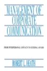 Management of Corporate Communication : From Interpersonal Contacts To External Affairs - eBook