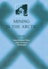 Mining in the Arctic : Proceedings of the 6th International Symposium, Nuuk, Greenland, 28-31 May 2001 - eBook