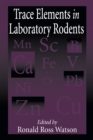 Trace Elements in Laboratory Rodents - eBook