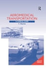 Aeromedical Transportation: A Clinical Guide : A Clinical Guide - eBook