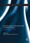 Transformations of the Radical Left in Southern Europe : Bringing Society Back In? - eBook