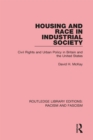 Housing and Race in Industrial Society - eBook