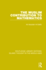 The Muslim Contribution to Mathematics - eBook