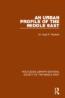 An Urban Profile of the Middle East - eBook