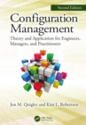 Configuration Management, Second Edition : Theory and Application for Engineers, Managers, and Practitioners - eBook
