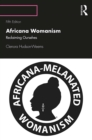 Africana Womanism : Reclaiming Ourselves - eBook