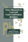 Trace Elements in Coal and Coal Combustion Residues - eBook
