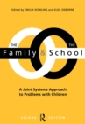 The Family and the School : A Joint Systems Aproach to Problems with Children - eBook