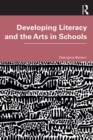 Developing Literacy and the Arts in Schools - eBook