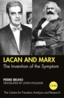 Lacan and Marx : The Invention of the Symptom - eBook