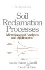 Soil Reclamation Processes Microbiological Analyses and Applications - eBook