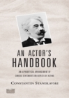 An Actor's Handbook : An Alphabetical Arrangement of Concise Statements on Aspects of Acting, Reissue of first edition - eBook